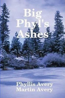 Big Phyl's Ashes