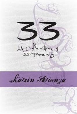 33 - A Collection of 33 Poems