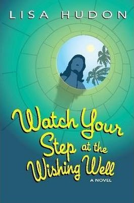 Watch Your Step at the Wishing Well