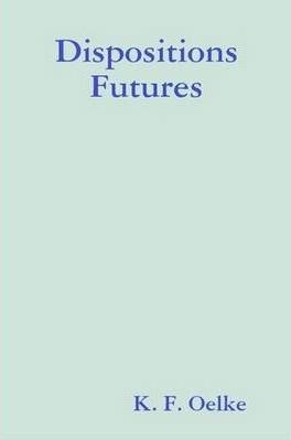 Dispositions Futures
