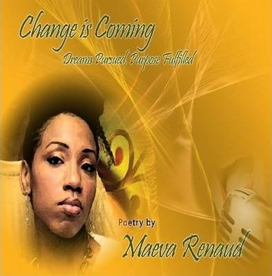 Change is Coming: Dreams Pursued Purpose Fulfilled