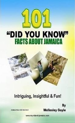 Intriguing Facts About Jamaica