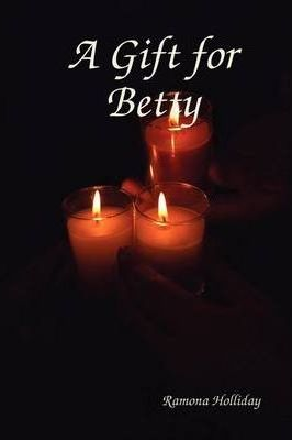 A Gift for Betty