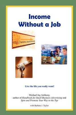 Income Without a Job (Hard Cover)