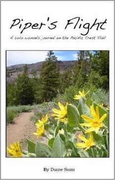 Piper's Flight: A Solo Woman's Journal on the Pacific Crest Trail