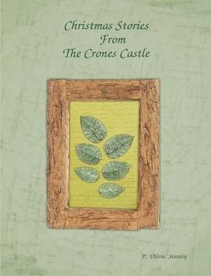Christmas Stories From the Crones Castle