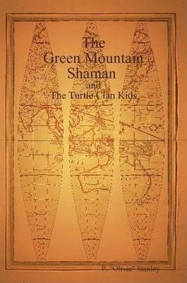 The Green Mountain Shaman