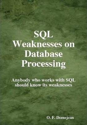 SQL Weaknesses on Database Processing