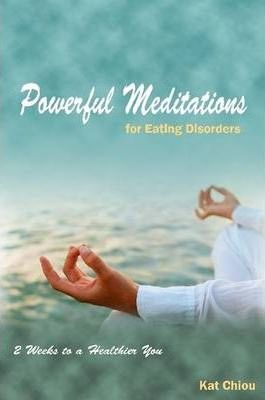 Powerful Meditations for Eating Disorders