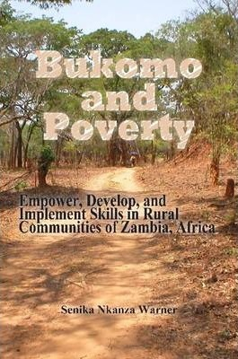 Bukomo and Poverty in Zambia, Africa