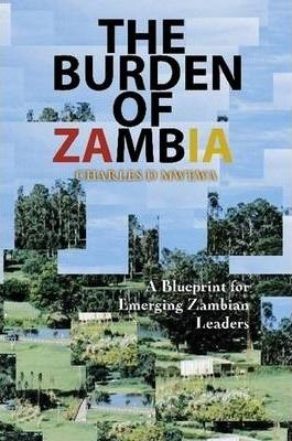 THE BURDEN OF ZAMBIA 2nd Edition