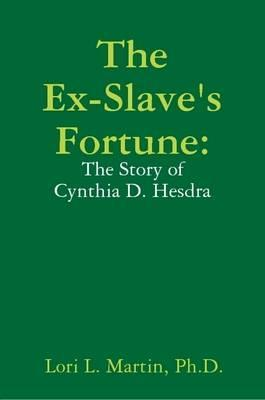The Ex-Slave's Fortune