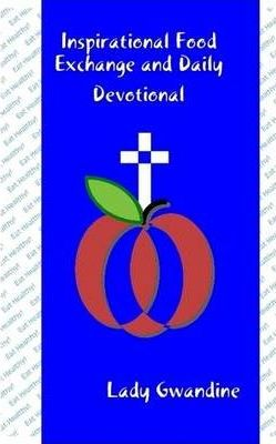 Inspirational Food Exchange and Daily Devotional