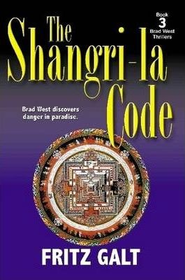 The Shangri-la Code: A Brad West Thriller