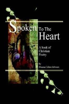 Spoken To The Heart