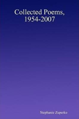 Collected Poems, 1954-2007