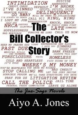 The Bill Collector's Story