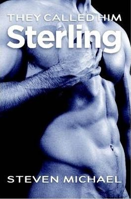 They Called Him Sterling