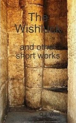 The Wishluck and Other Short Works