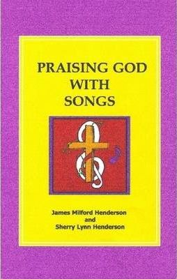 Praising God with Songs