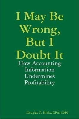 I May Be Wrong, But I Doubt It: How Accounting Information Undermines Profitability