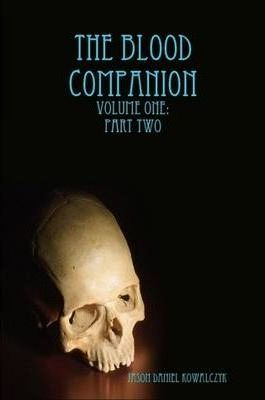 The Blood Companion: Volume One: Part Two