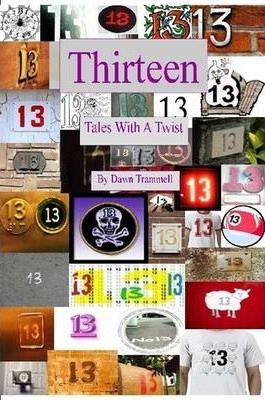 Thirteen - Tales With A Twist