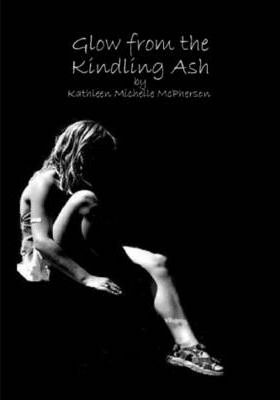 Glow from the Kindling Ash