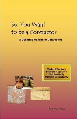 So, You Want to be a Contractor