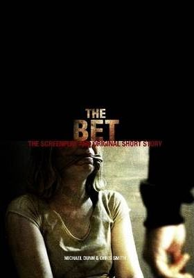 The Bet - The Screenplay and Original Short Story SE