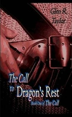 The Call to Dragon's Rest Paperback