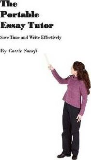 The Portable Essay Tutor: Save Time and Write Effectively