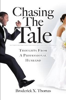 Chasing The Tale: Thoughts From A Professional Husband