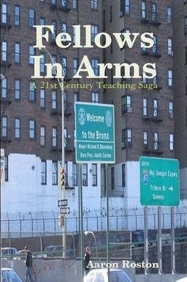Fellows In Arms: A 21st Century Teaching Saga