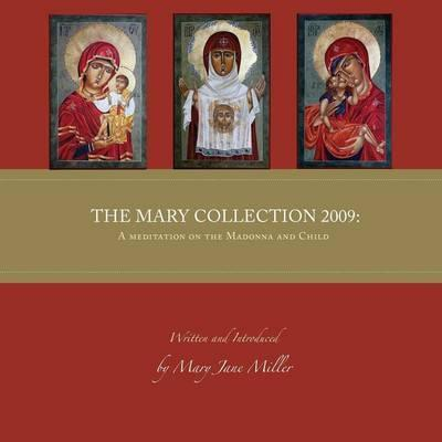 The Mary Collection 2008
