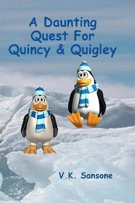 A Daunting Quest For Quincy & Quigley