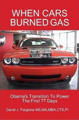 WHEN CARS BURNED GAS The Series Volume One