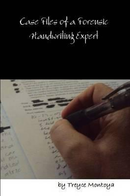 Case Files of a Forensic Handwriting Analyst