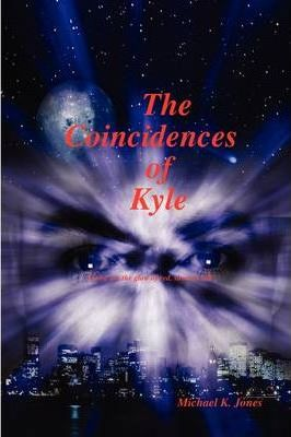 The Coincidences of Kyle