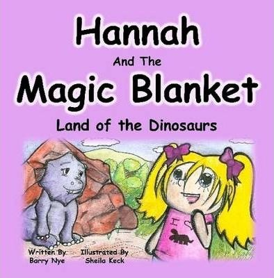 Hannah And The Magic Blanket - Land of the Dinosaurs