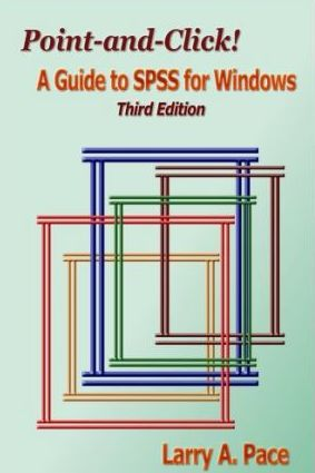 Point-and-Click! A Guide to SPSS for Windows, Third Edition