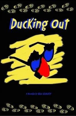 Ducking Out