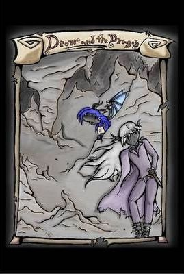 The Drow and the Dragon: Limited Hardback Edition