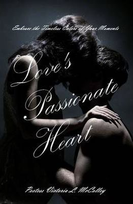 Loves Passionate Heart