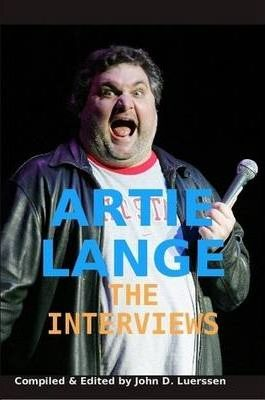 Artie Lange: The Interviews