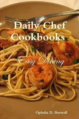 Daily Chef Vol 1 - Easy Dining
