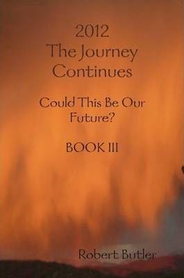 2012--The Journey Continues BOOK III