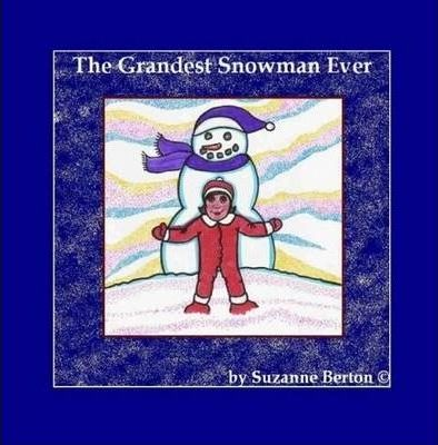 The Grandest Snowman Ever