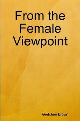 From the Female Viewpoint