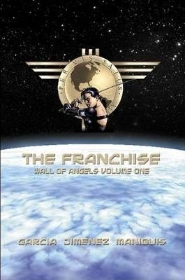 The Franchise: Wall Of Angels Volume One